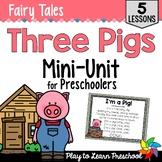 Fairy Tale Preschool Unit - Three Little Pigs