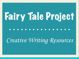 Fairy Tale Project--Creative Writing