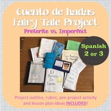 Fairy Tale Project for Spanish Class (Cuento de hadas) - Preterite vs. Imperfect