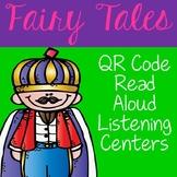 Fairy Tale QR Code Read Aloud Listening Centers