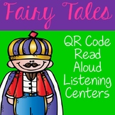 Fairy Tale QR Code Read Aloud Listening Centers