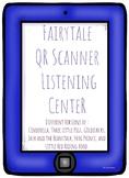 Fairy Tale QR Scanner Listening Center