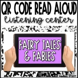 Fairy Tale and Fable QR Code Listening Center - 18 Links t