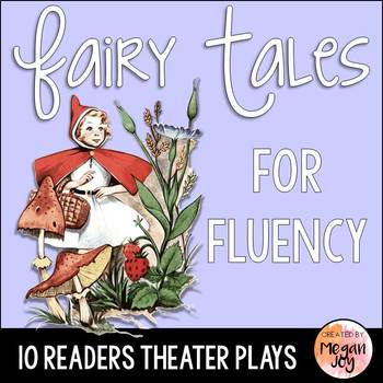 10 Fairy Tale Readers Theater Play Scripts