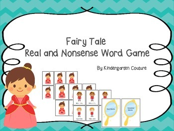 Fairy Tale Real and Nonsense Word Game