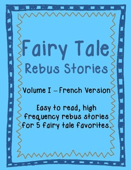 Fairy Tale Rebus Stories (French)