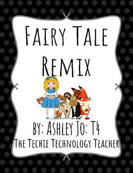 Fairy Tale Remix Collaborative Writing