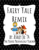 Fairy Tale Remix Collaborative Writing