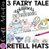 Fairy Tale Retell Sequencing Hats | Goldilocks and the Three Bears
