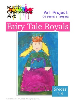 Fairy Tale Royals: Princesses and Princes Art Lesson for Grades 1-4