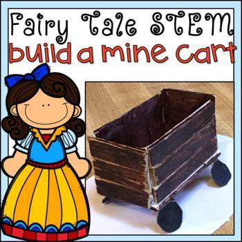 Fairy Tale STEM Challenge Snow White Mine Cart Design