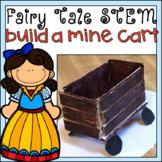 Fairytale STEM Activity Snow White Mine Cart Design Challenge