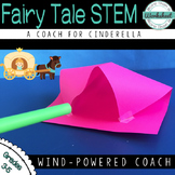 Fairy Tale STEM (Cinderella) Wind-powered Coach
