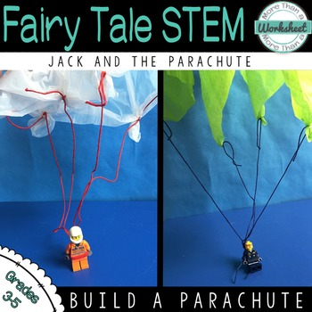 Fairy Tale STEM--Jack and the Parachute