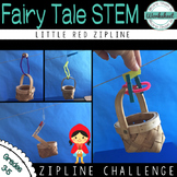 Fairy Tale STEM (Little Red Riding Hood) Zip Line Challenge