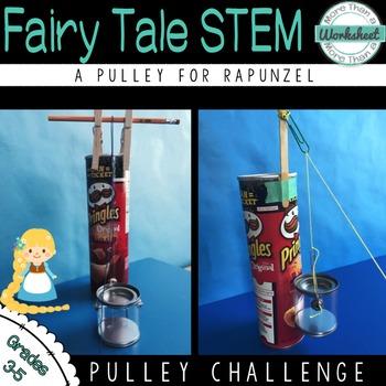Fairy Tale STEM (Rapunzel) Pulley Challenge