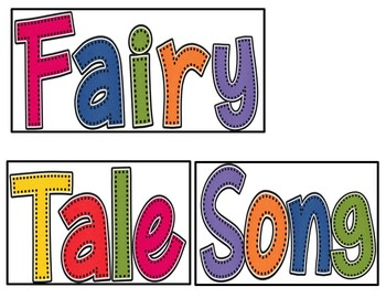 Fairy Tale Song (A Pocket Chart Activity)