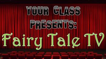 Fairy Tale TV- Includes: Editable Script, Computerized Background, and Playbill