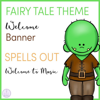 Fairy Tale Themed Music Room Welcome Banner