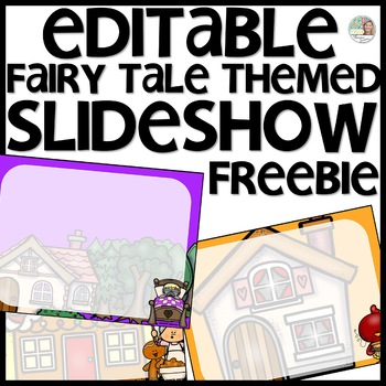 Fairy Tale Themed Slideshow Presentation Editable - just add text