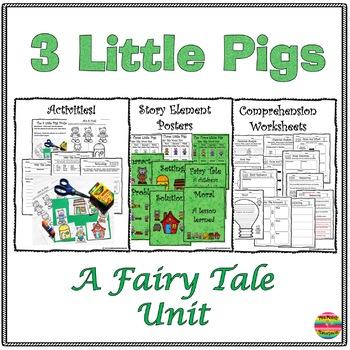 The Three Little Pigs: A Fairy Tale Mini Unit
