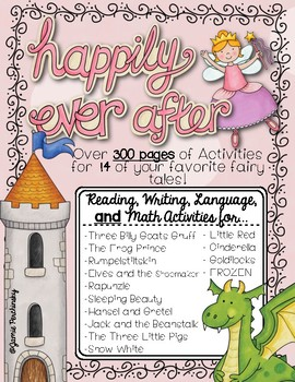 Fairy Tale Unit MEGA Pack: 373 Pages of RLA, Writing, & Math Practice!