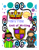 Fairy Tale Unit Of Writing