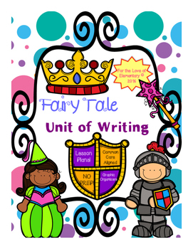 Fairy Tale Unit Of Writing