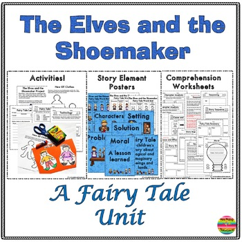 The Elves and the Shoemaker: A Fairy Tale Mini Unit