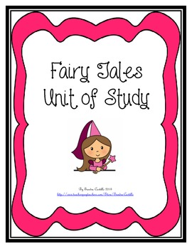 Fairy Tale Unit of Study