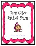 Fairy Tale Unit of Study