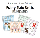 Fairy Tale Math & Literacy Units BUNDLED - Common Core Aligned