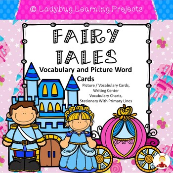 Fairy Tale -- Vocabulary and Picture Word Cards  {Ladybug Learning Projects}