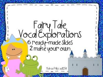 Fairy Tale Vocal Exploration Slides {FREEBIE}