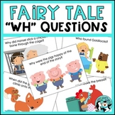 Fairy Tale WH Questions