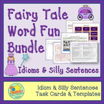 Word Work Bundle - Fairy Tale Idioms and Silly Sentences f