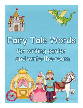 Fairy Tale Words for writing center and write-the-room