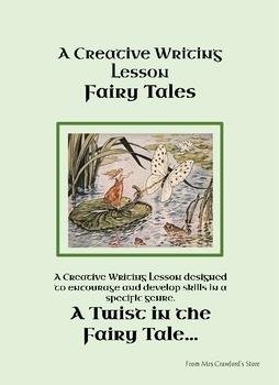 Fairy Tale Writing - A Twist in the Tale