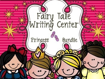 Fairy Tale Writing Center Bundle # 2 - Princesses