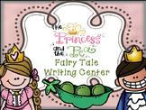 Fairy Tale Writing Center - Princess and the Pea