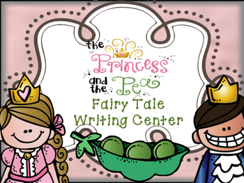 Fairy Tale Writing Center - Princess and the Pea