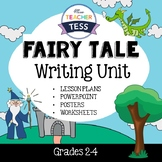 Fairy Tale Writing Unit
