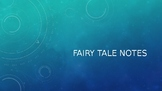 Fairy Tale Writing Unit Notes