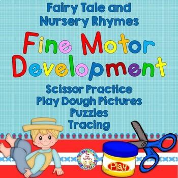Fine Motor Skills Practice Using Fairy Tales and Nursery Rhymes