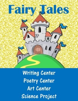 Fairy Tale unit Literacy Center