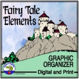 Fairy Tales Story Elements Graphic Organizer Reading and Writing Activity