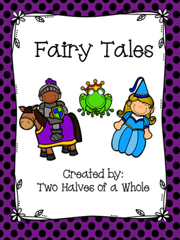 Fairy Tales:  Common Core Aligned (Domain 9)