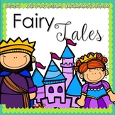 Fairytales Week {5-day Thematic Unit}