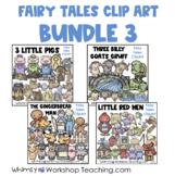 Fairy Tales Clip Art Bundle 3 - 3 Pigs, Gingerbread Man, B