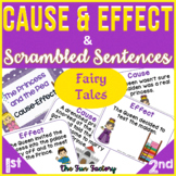 Cause and Effect, Scrambled Sentences Activities 1st, 2nd, 3rd- Fairy Tales